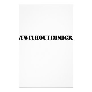 #adaywithoutimmigrants stationery