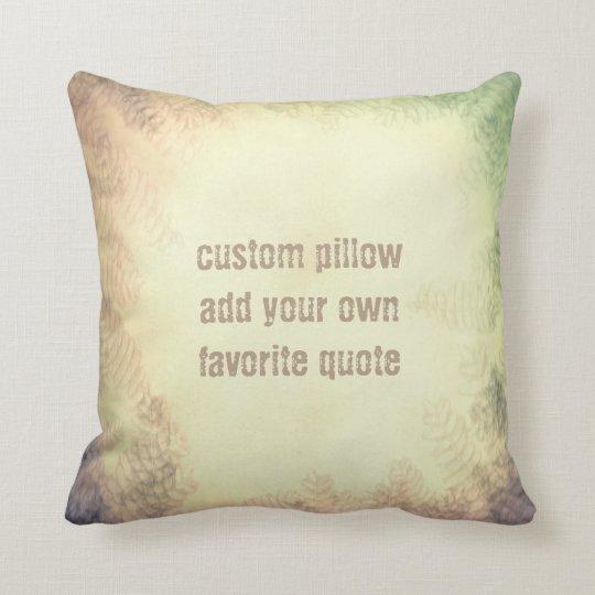 add a quote pillow original nature art design