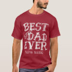 Add DAD's NAME CHALKBOARD BEST STEP DAD EVER T-Shirt