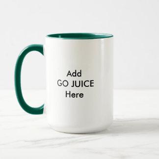 Add GO JUICE Here Mug