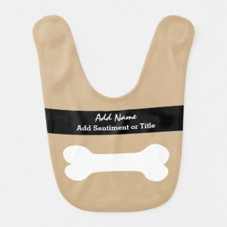 Add Name and Sentiment Tan and White Bone A01 Baby Bibs