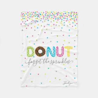 Add Name - Personalized Donut Forget the Sprinkles Fleece Blanket