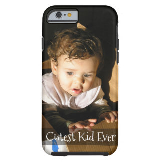 Add Pic of Your Adorable Child Here: Personalized Tough iPhone 6 Case