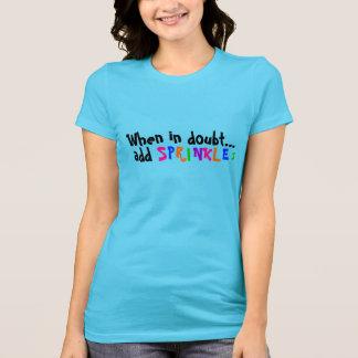 Add Sprinkles T-Shirt