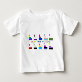 Add The Words Baby T-Shirt