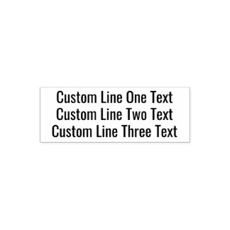 Add your favorite Text - Three Lines Sans Serif Self-inking Stamp
