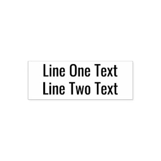Add your favorite Text - Two Lines Sans Serif Font Self-inking Stamp