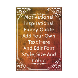 Add your own quote canvas print