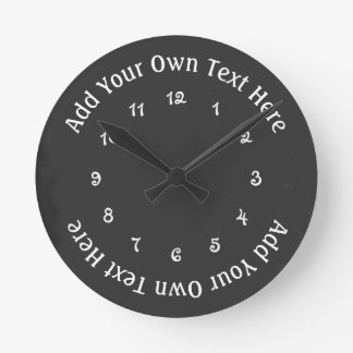 Add Your Own Text Faux Chalkboard Personalized Round Clock