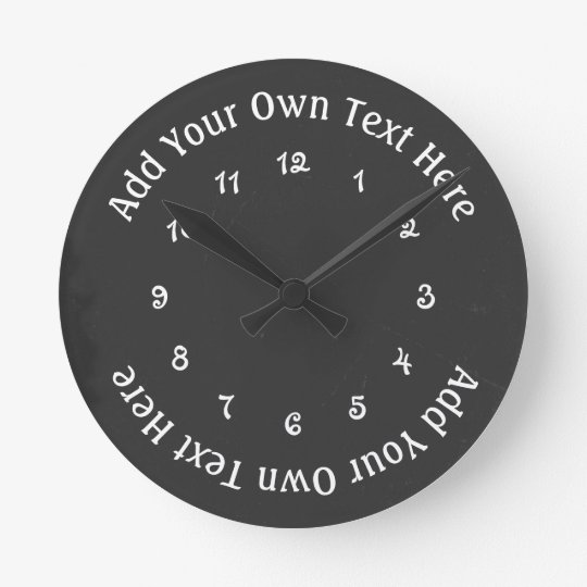 Add Your Own Text Faux Chalkboard Personalized Wallclock