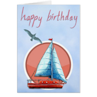 Add Your Own Text: Sailboat Birthday Card