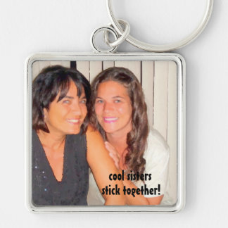 Add Your Photo Cool Sisters Keychain