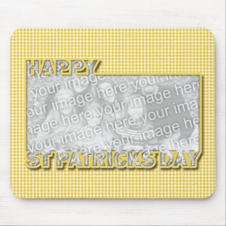 ADD YOUR PHOTO St Pats Cut Out Frame Yellow Clover Mousepad