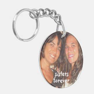 Add Your Picture Sisters Forever Keychain