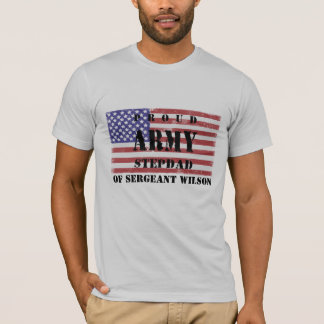 Add Your Stepchild's Name Proud Army Stepdad Shirt