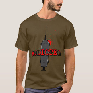 addicted black T-Shirt