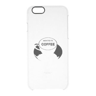 Addicted to Coffee Black Clear iPhone 6/6S Case