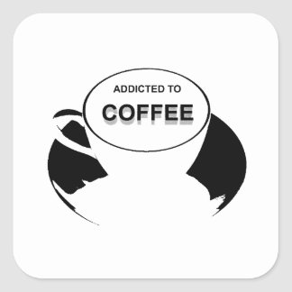 Addicted to Coffee Black Square Sticker