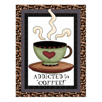 Addicted to coffee cartoon postcard