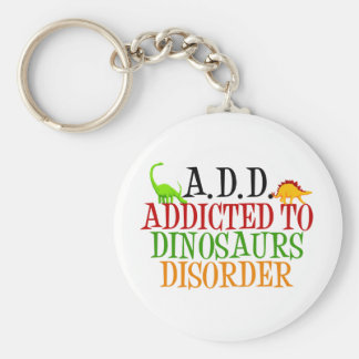 Addicted to Dinosaurs Disorder Keychain