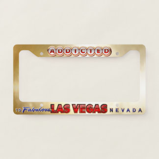 Addicted To Fabulous Las Vegas, NV License Plate Frame