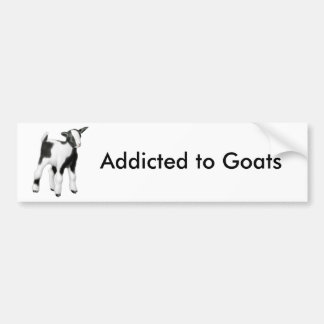 Addicted to Goats Bumper Sticker