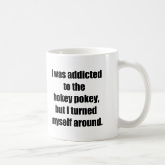 Addicted to Hokey Pokey Classic White Coffee Mug
