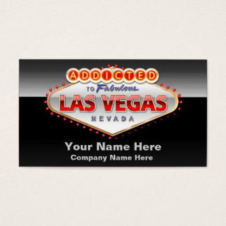Addicted to Las Vegas, Nevada Funny Sign Business Card