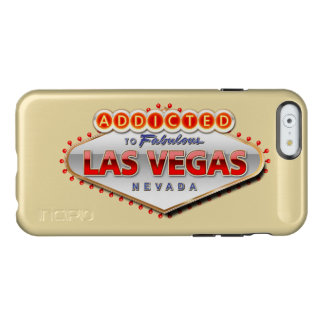 Addicted to Las Vegas, Nevada Funny Sign Incipio Feather® Shine iPhone 6 Case
