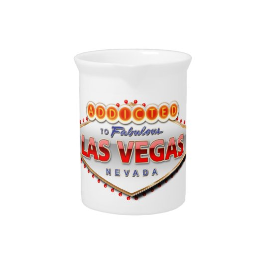 Addicted to Las Vegas, Nevada Funny Sign Pitcher