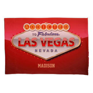 Addicted to Las Vegas, Nevada Pillowcase
