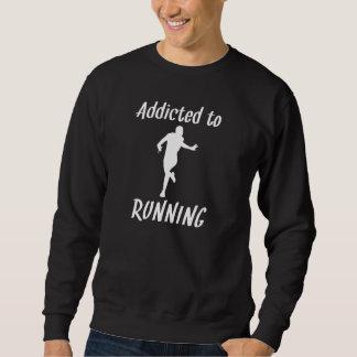 Addicted To Running Sweatshirt