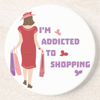 Addicted To Shopping Drink Coaster