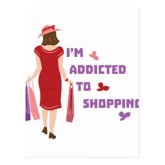 Addicted To Shopping Postcard