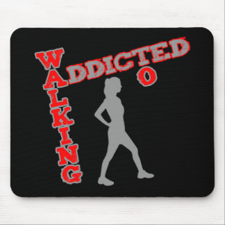 Addicted To Walking Mousepad