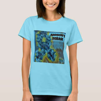 ADDISON'S DISEASE T-Shirt