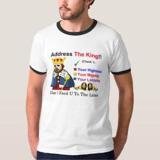 Address The King T-Shirt