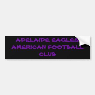 ADELAIDE EAGLES AMERICAN FOOTBALL CLUB BUMPER STICKER