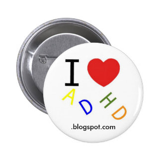 ADHD, .blogspot.com 2 Inch Round Button