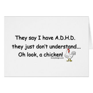 ADHD Chicken Humour Card