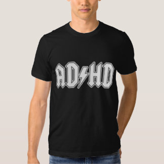 ADHD Funny Tee Shirts
