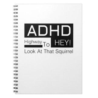 ADHD Highway To Hey Look Men's  adhd awareness Notebook