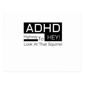 ADHD Highway To Hey Look Men's  adhd awareness Postcard
