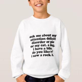 ADHD Humor - Funny ADHD Saying / Quote Sweatshirt