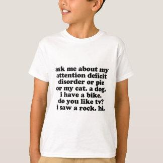 ADHD Humor - Funny ADHD Saying / Quote T-Shirt