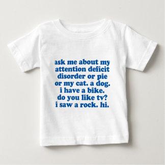 ADHD Humor Quote Baby T-Shirt