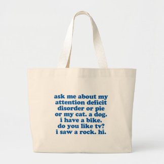 ADHD Humor Quote Large Tote Bag