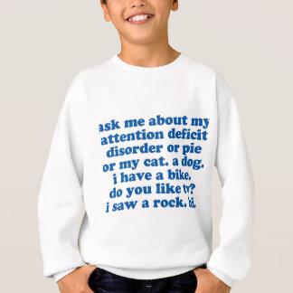 ADHD Humor Quote Sweatshirt