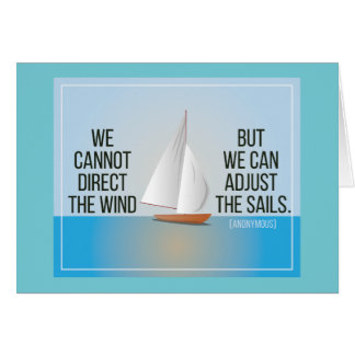 ...Adjust the sails - Inspirational quote card