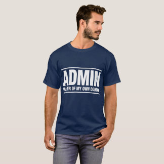 ADMIN Master of My Own Domain men's shirt